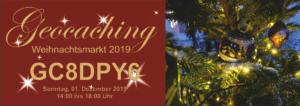 Geocaching Weihnachtsmarkt 2019 – GC8DPY6