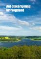 Auf einen Sprung ins Vogtland PDF