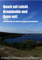 Quark mit Leinöl, Braunkohle und Seen satt